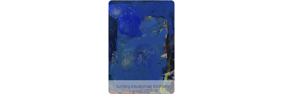 kunfang_bleuabstract_60x80cm